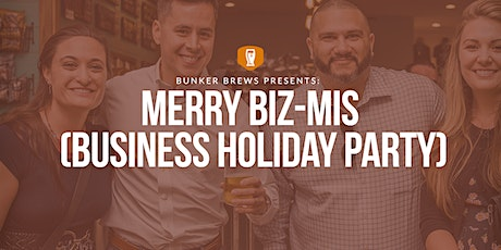 Bunker Brews Bay Area: Merry Biz-Mis (Business Holiday Party) tickets