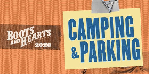 Boots and Hearts 2020 - Camping & Parking