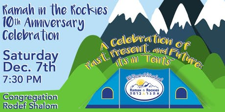 Ramah in the Rockies `10th Year Celebration tickets