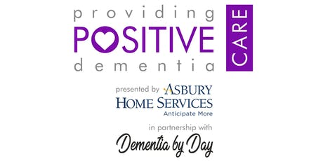 Providing Positive Dementia Care Training  (Asbury Home Services) tickets
