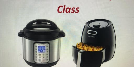Instant Pot and Air Fryer Class