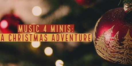 Music 4 Minis: A Christmas Adventure tickets