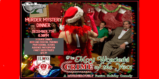 The Most Wonderful Crime of The Year - 3 Course Murder Mystery Dinner