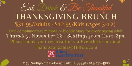 Thanksgiving Brunch @  Hilton Garden Inn Tampa Suncoast Parkway
