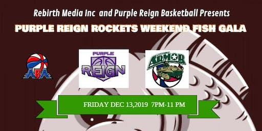 PURPLE REIGN WEEKEND WITH THE ROCKETS FISH FRY