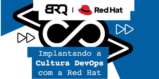 Implantando a Cultura DevOps com a Red Hat