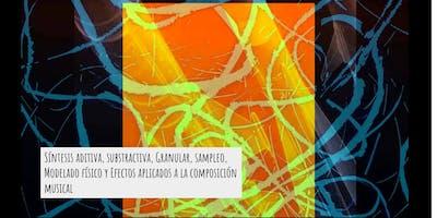 Seminario De Síntesis Y Composicion Musical : Sampleo & +++
