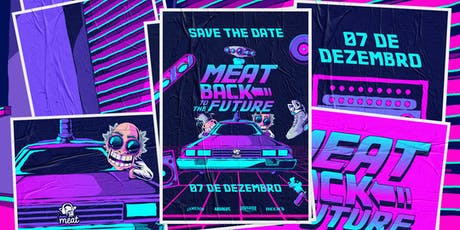 Meat#11 - Back to the future ingressos