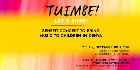 Tuimbe! (Let's Sing!) - A Concert to Bring Music Ed to Children in Kenya tickets