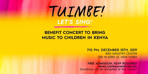 Tuimbe! (Let's Sing!) - A Concert to Bring Music Ed to Children in Kenya