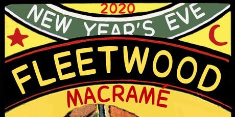 NEW YEARS EVE with FLEETWOOD MACRAMÉ at the IVY ROOM tickets