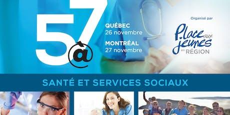5@7 SANTÉ ET SERVICES SOCIAUX à Québec et Montréal (2 endroits, 2 dates) billets
