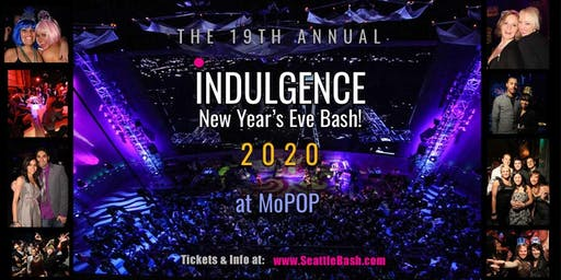 INDULGENCE New Year's Eve Bash! ~ The 19th Annual with 2,000 Party Guests!