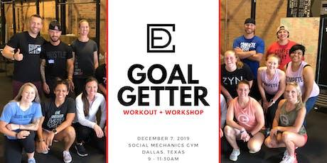 Goal Getter Workout + Workshop! tickets