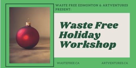 Waste-Free Holiday Workshop tickets