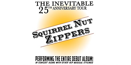 Squirrel Nut Zippers: The Inevitable 25th Anniversary Shows tickets