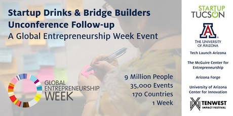 Startup Drinks & Bridge Builders Unconference Follow-Up tickets