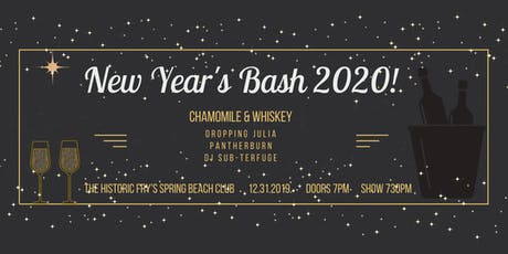 Chamomile and Whiskey's New Year's Bash 2020! tickets