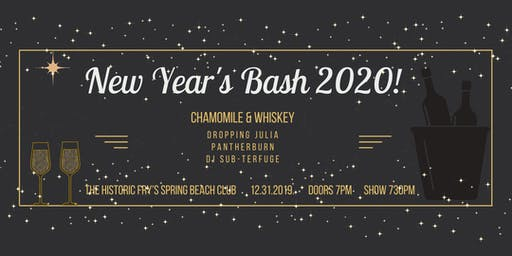 Chamomile and Whiskey's New Year's Bash 2020!