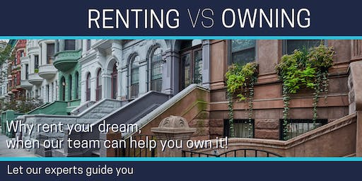 Rent VS  Own Seminar