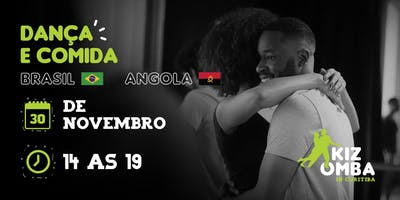 Dança e Comida  Brasil x Angola