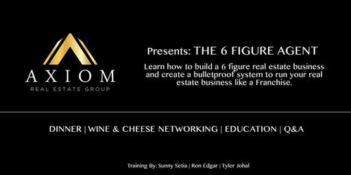6 FIGURE AGENT!  EXCLUSIVE DINNER TRAINING with Sunny Setia, Ron Edgar & Tyler Johal