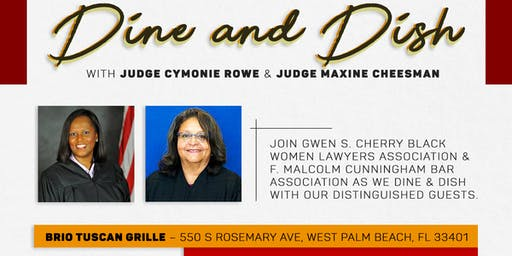Dine & Dish with Judges Rowe and Cheesman