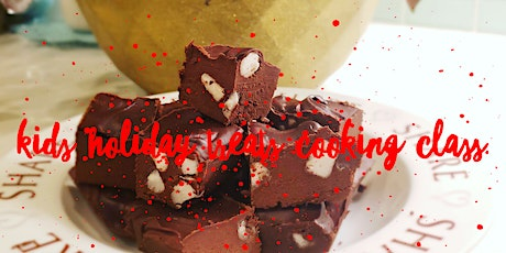 Kids Holiday Treats Cooking Class tickets