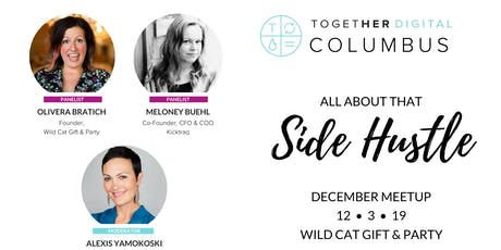Together Digital Columbus: Side Hustle + Holiday Shopping tickets