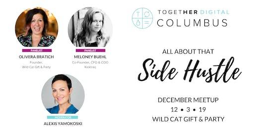 Together Digital Columbus: Side Hustle + Holiday Shopping