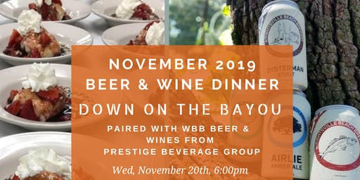 """""""Down on the Bayou"""" - Beer & Wine Pairing Dinner!"""