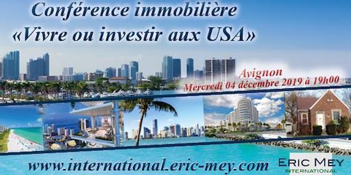 """Conférence """"Vivre ou investir aux USA"""" à Avignon"""