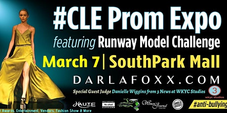 #CLE Prom Expo featuring The Darlafoxx Project Runway Model Challenge tickets