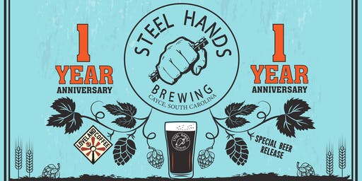 Steel Hands Brewing 1 Year Anniversary VIP Experience!