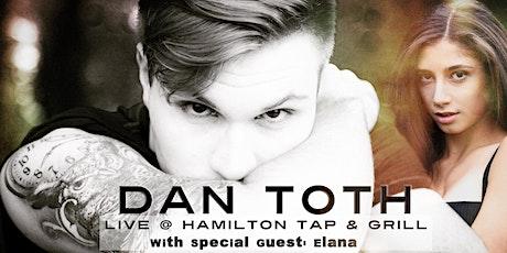 Dan Toth: Live @ Hamilton Tap & Grill (Main Hall) tickets