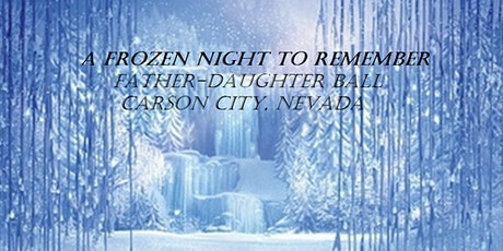 A Frozen Night To Remember - Father-Daughter Ball - Carson City tickets