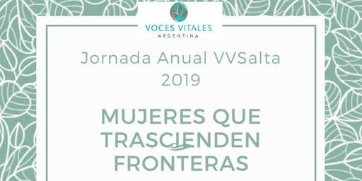 """Jornada Anual Voces Vitales Salta 2019- """"Mujeres que trascienden fronteras"""""""