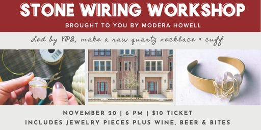 Stone Wiring Workshop at Modera Howell