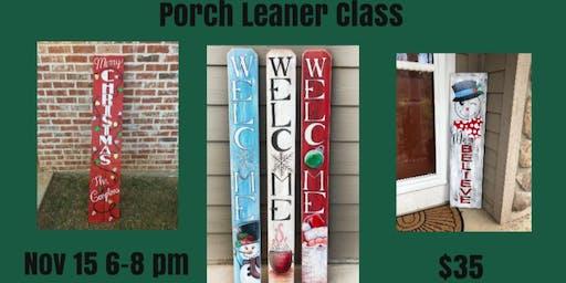 Porch Leaner Paint Class