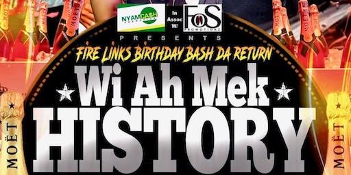 """Wi Ah Mek History"" Fire Links Birthday Party"