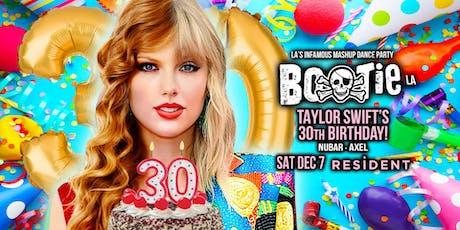 BOOTIE LA: Taylor Swift's 30th Birthday! tickets
