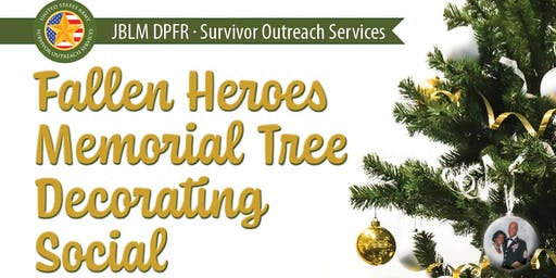 Fallen Heroes Memorial Tree Decorating Social Event