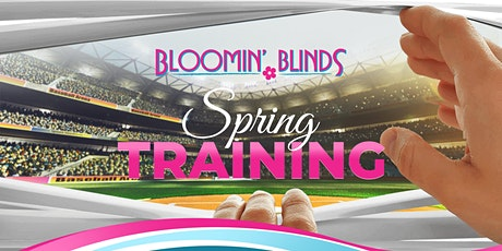 Bloomin Blinds Spring Training 2020 tickets
