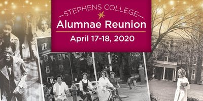 Stephens College Reunion April 17-18, 2020