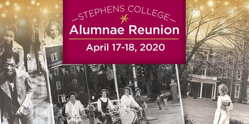 Stephens College Reunion April 17-18, 2020
