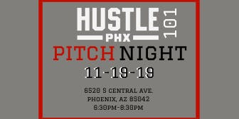 Hustle PHX - 101 Pitch Night