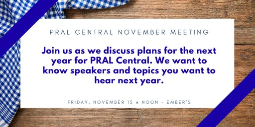 November 2019 PRAL Central Lunch & Learn