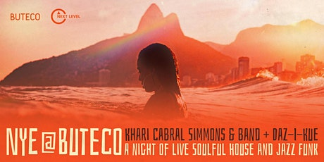 NYE @ Buteco: Live House Music feat. Khari Cabral Simmons & band tickets