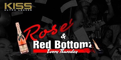 Rose' & Red Bottomz tickets