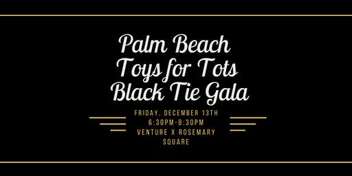 Palm Beach Toys for Tots Black Tie Gala